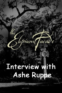 Interview with Ashe Ruppe of The Elysium Facade